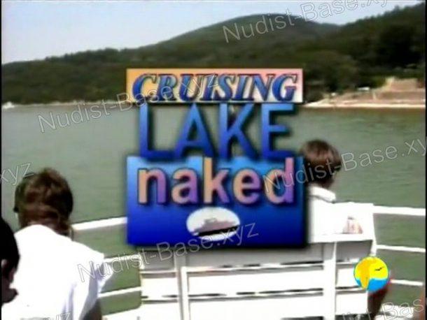 Snapshot of Cruising Lake Naked